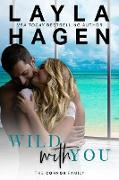 Cover-Bild zu Wild With You (The Connor Family, #2) (eBook) von Hagen, Layla