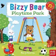Cover-Bild zu Bizzy Bear: Playtime Park von Nosy Crow