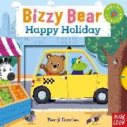 Cover-Bild zu Bizzy Bear: Happy Holiday von Nosy Crow
