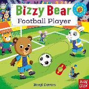 Cover-Bild zu Bizzy Bear: Football Player von Davies, Benji (Illustr.)