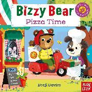 Cover-Bild zu Bizzy Bear: Pizza Time von Davies, Benji (Illustr.)