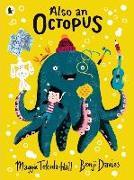 Cover-Bild zu Also an Octopus von Tokuda-Hall, Maggie
