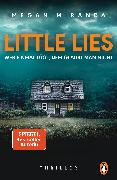 Cover-Bild zu LITTLE LIES - Wer einmal lügt, dem glaubt man nicht (eBook) von Miranda, Megan