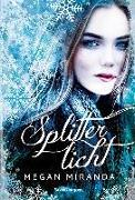 Cover-Bild zu Splitterlicht von Miranda, Megan