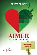 Cover-Bild zu Aimer en rouge et vert (eBook) von Berube, Albert