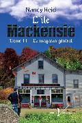 Cover-Bild zu L'ile Mackensie, tome 2 : Le magasin general (eBook) von Reid, Nancy