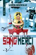 Cover-Bild zu Sang merci (eBook) von Minogue, Yves