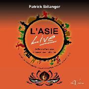 Cover-Bild zu L'Asie Live (eBook) von Belanger, Patrick