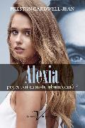 Cover-Bild zu Alexia, pourquoi m'as-tu abandonne? (eBook) von Cardwell-Jean, Preston