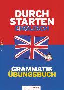 Cover-Bild zu Durchstarten, Englisch - Neubearbeitung, 5.-9. Schulstufe, Grammatik, Übungsbuch mit Lösungen von Zach, Franz