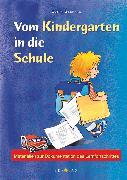 Cover-Bild zu Vom Kindergarten in die Schule, Materialien zur Dokumentation des Lernfortschrittes von Steffan, Edith
