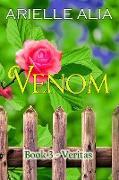 Cover-Bild zu Veritas (Venom, #3) (eBook) von Alia, Arielle