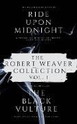 Cover-Bild zu The Robert Weaver Collection (Anthology, #1) (eBook) von Weaver, Robert