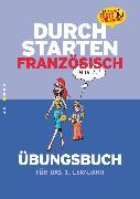 Cover-Bild zu Durchstarten, Französisch - Neubearbeitung, 1. Lernjahr, Übungsbuch mit Lösungen von Rosenthaler, Beatrix