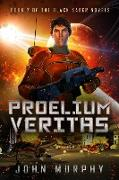 Cover-Bild zu Proelium Veritas (Black Saber Novels, #2) (eBook) von Murphy, John