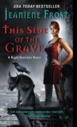 Cover-Bild zu This Side of the Grave (eBook) von Frost, Jeaniene