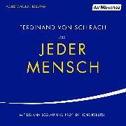 Cover-Bild zu Jeder Mensch (Audio Download) von Schirach, Ferdinand von