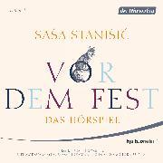 Cover-Bild zu Vor dem Fest (Audio Download) von Stanisic, Sasa