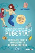 Cover-Bild zu Miteinander durch die Pubertät von Hummel, Inke