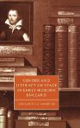 Cover-Bild zu Gender and Literacy on Stage in Early Modern England von Sanders, Eve Rachele