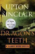 Cover-Bild zu Dragon's Teeth (eBook) von Sinclair, Upton