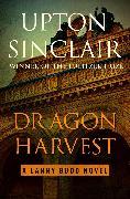Cover-Bild zu Dragon Harvest (eBook) von Sinclair, Upton