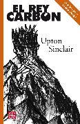Cover-Bild zu El rey Carbón (eBook) von Sinclair, Upton