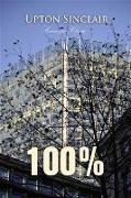 Cover-Bild zu 100% (eBook) von Sinclair, Upton