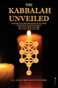 Cover-Bild zu The Kabbalah Unveiled von MacGregor Mathers, S. L.