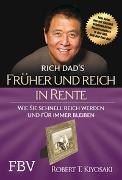 Cover-Bild zu Früher und reich in Rente von Kiyosaki, Robert T.