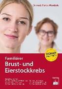 Cover-Bild zu Familiärer Brust- und Eierstockkrebs von Wunderle, Marius