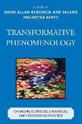 Cover-Bild zu Transformative Phenomenology (eBook) von Rehorick, David (Beitr.)