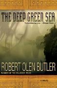 Cover-Bild zu The Deep Green Sea (eBook) von Butler, Robert Olen