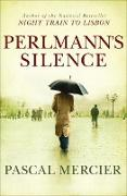 Cover-Bild zu Perlmann's Silence (eBook) von Mercier, Pascal