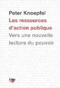 Cover-Bild zu Les ressources d'action publique (eBook) von Knoepfel, Peter