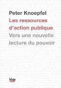 Cover-Bild zu Les ressources d'action publique von Knoepfel, Peter