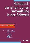 Cover-Bild zu Handbuch der öffentlichen Verwaltung in der Schweiz (eBook) von Ladner, Andreas (Hrsg.)