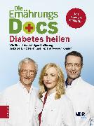 Cover-Bild zu Die Ernährungs-Docs - Diabetes heilen (eBook) von Riedl, Matthias