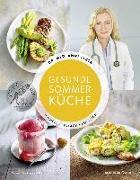 Cover-Bild zu Gesunde Sommerküche - Schnell, einfach, köstlich von Dr. med. Fleck, Anne