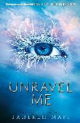 Cover-Bild zu Unravel Me (eBook) von Mafi, Tahereh