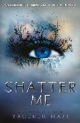 Cover-Bild zu Shatter Me (eBook) von Mafi, Tahereh
