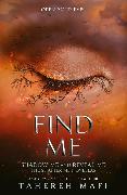 Cover-Bild zu Find Me (eBook) von Mafi, Tahereh