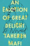 Cover-Bild zu An Emotion of Great Delight von Mafi, Tahereh