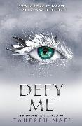 Cover-Bild zu Defy Me (eBook) von Mafi, Tahereh