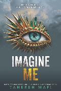Cover-Bild zu Imagine Me von Mafi, Tahereh