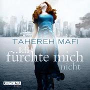 Cover-Bild zu Ich fürchte mich nicht (Audio Download) von Mafi, Tahereh