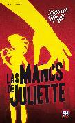 Cover-Bild zu Las manos de Juliette (eBook) von Mafi, Tahereh