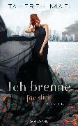 Cover-Bild zu Ich brenne für dich (eBook) von Mafi, Tahereh
