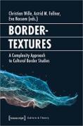 Cover-Bild zu Bordertextures (eBook) von Wille, Christian (Hrsg.)