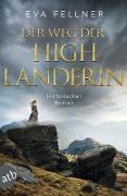 Cover-Bild zu Der Weg der Highlanderin (eBook) von Fellner, Eva